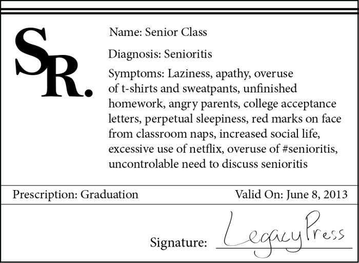 Senioritis Plagues Class of '13