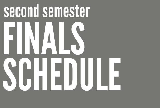 Second Semester Final Exam Schedule