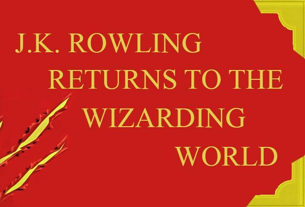 J.K. Rowling returns to the wizarding world
