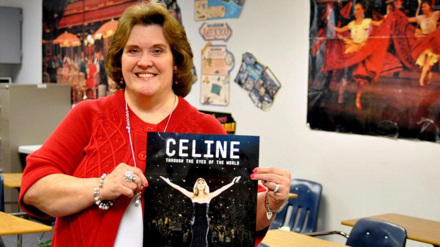Spanish teacher Donna Meredith has always admired Celine Dion and the love with her students.