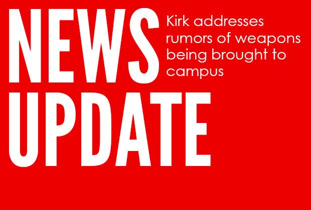 Kirk Addresses Weapon-Related Rumors
