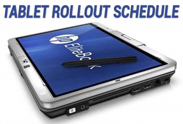 Tablet rollout schedule
