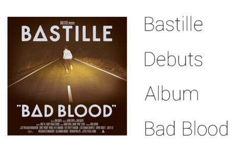 Bastille debuts album 'Bad Blood'