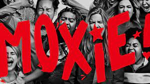 Moxie! A Film for Feminists